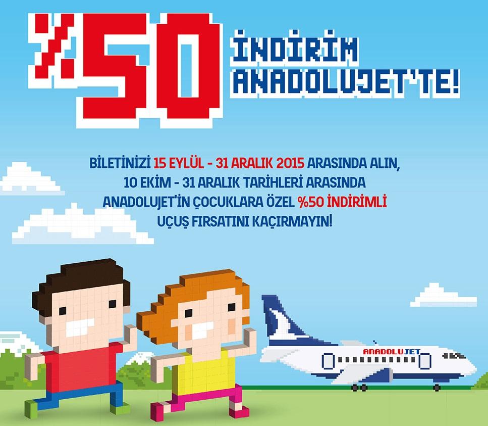 anadolu jet yüzde 50 çocuk indirimi kampanyası